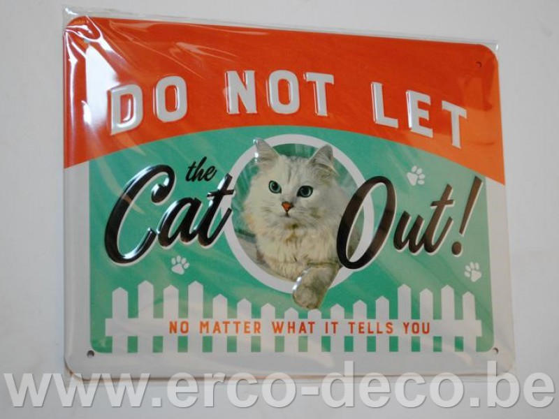 Metalen muurplaat  DO NOT LET THE CAT OUT